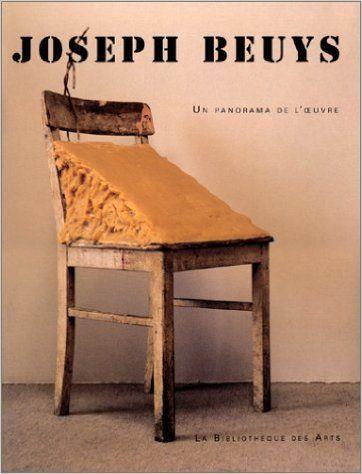 Joseph Beuys. Un Panorama de L'oeuvre (1945-1985)
