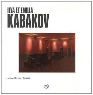 Jean-Hubert Martin. Ilya et Emilia Kabakov